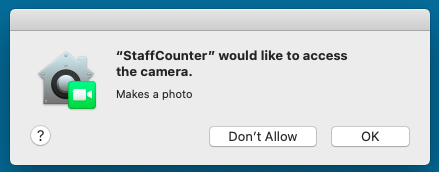 The system will ask you for a permission to access the camera for StaffCounter application.