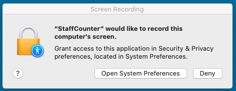 The system will ask you for a permission to access the screen for StaffCounter application.